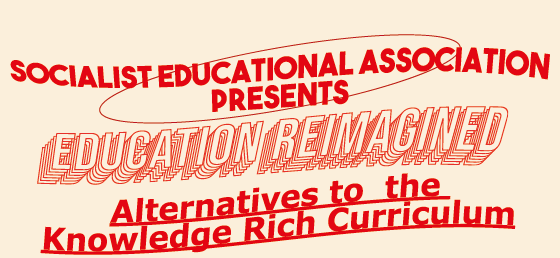 SEA Education Reimagined, Alternatives to the Knowledge Rich Curriculum Banner